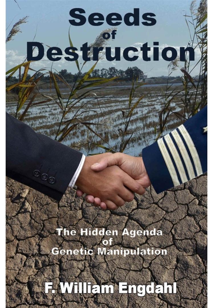 F.William Engdahl's Superb Book 'Seeds of Destruction'